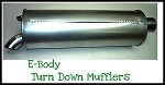 E Body Mufflers, Turn Down (#ACM 688-TD & #ACM 689-TD) Price is for each side.