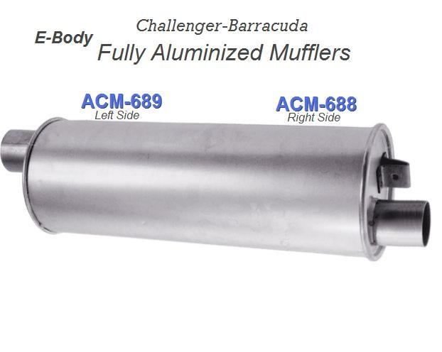 E-Body  Mufflers (#ACM-688 & ACM-689) Price is for each side.